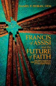 Francis of Assisi and the Future of Faith_CVR_V6